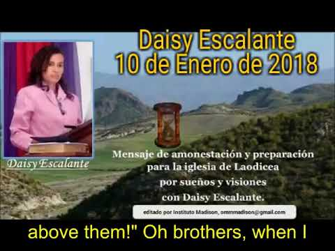 EN - VISIONS OF THE END - Daisy Escalante - 10th 01 2018 SDA out of the cities