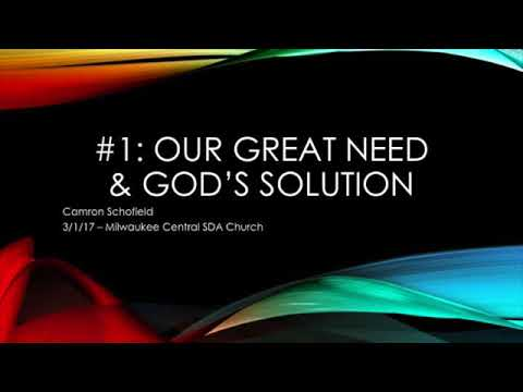 Camron Schofield Our Only Hope - 1_ _Our Great Need and God's Solution_ - 3_1_17