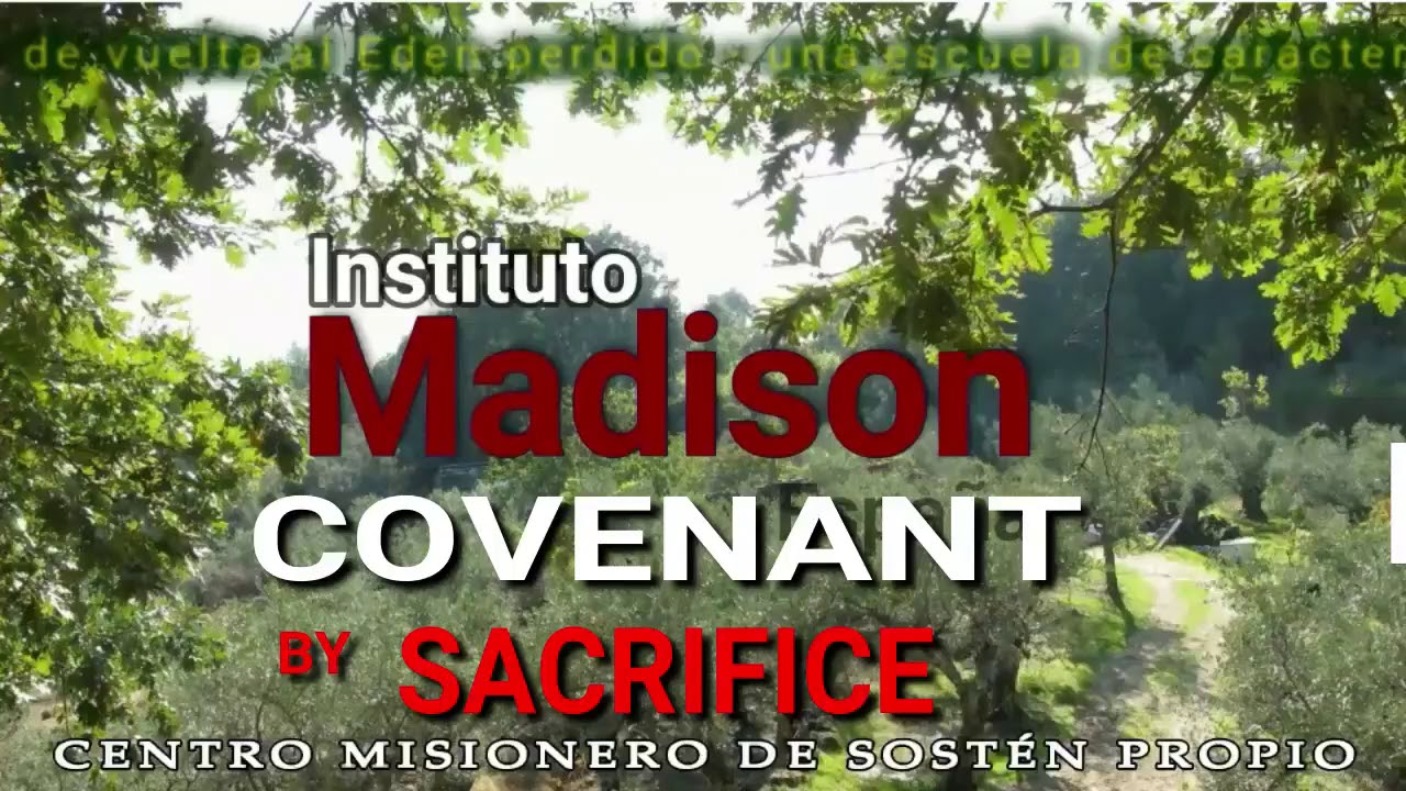 Instituto Madison   COVENANT BY SACRIFICE