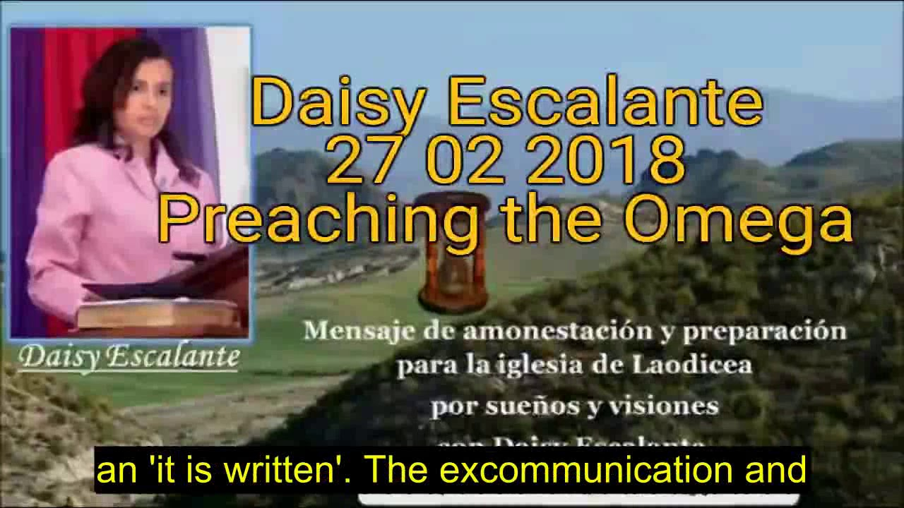 EN - VISIONS OF THE END - Daisy Escalante - 27th 02 2018 SDA out of the cities