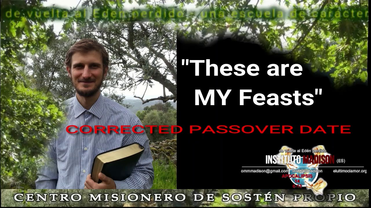 CORRECTED PASSOVER DATE - Instituto Madison