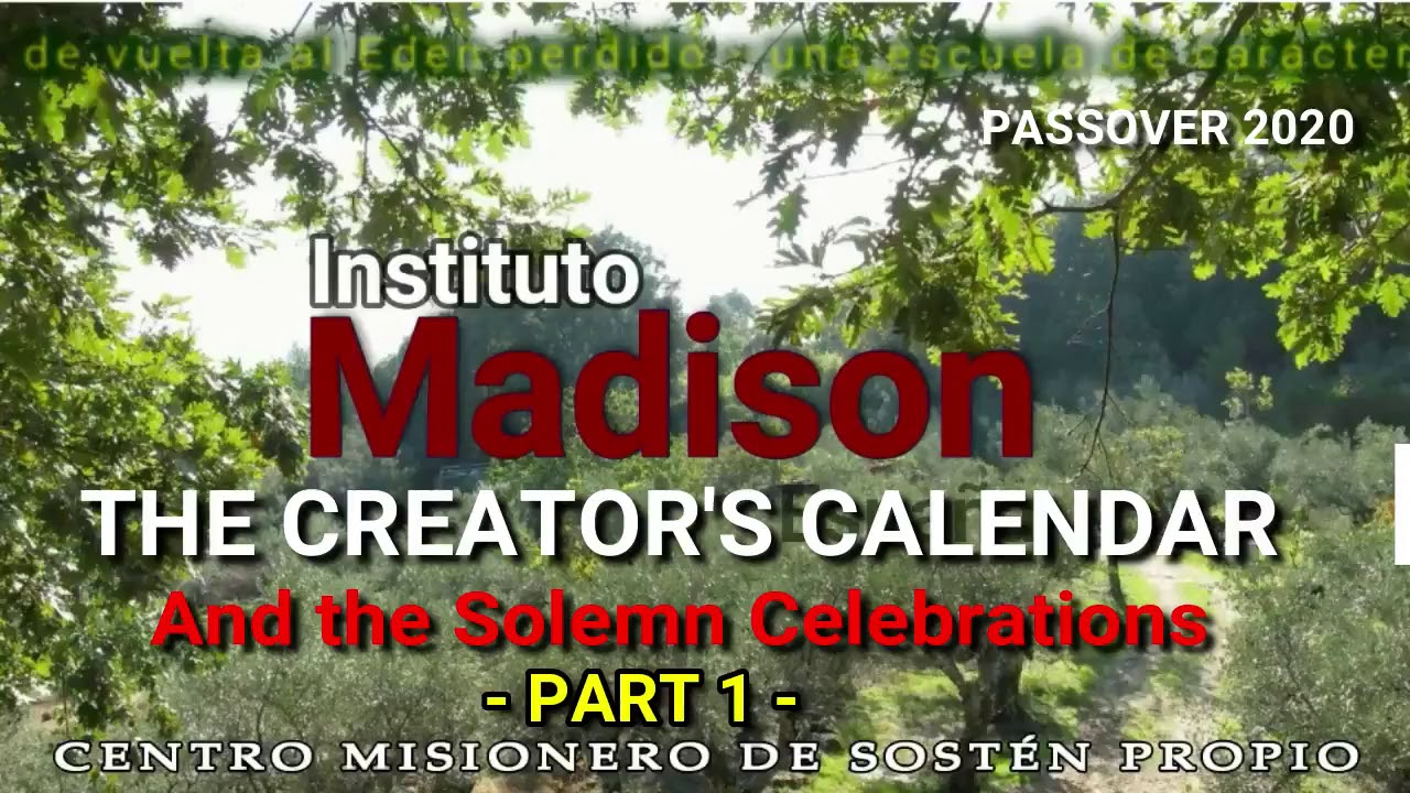 EN IMADISON   PASSOVER 2020   THE BIBLICAL TIMES AND GODS FEASTS   part 2