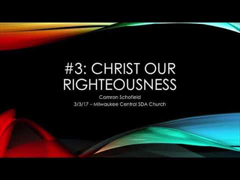 Our Only Hope - 3 - _Christ Our Righteousness_ - 3_3_17