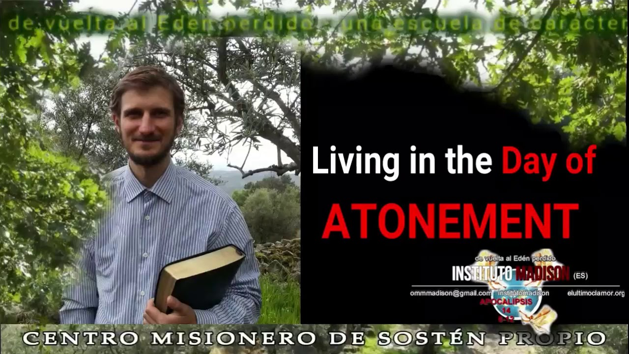 Instituto Madison LIVING IN THE DAY OF ATONEMENT