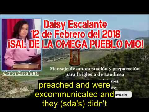 EN - VISIONS OF THE END - Daisy Escalante - 12th 02 2018 - They shall kick you out of the synagogues