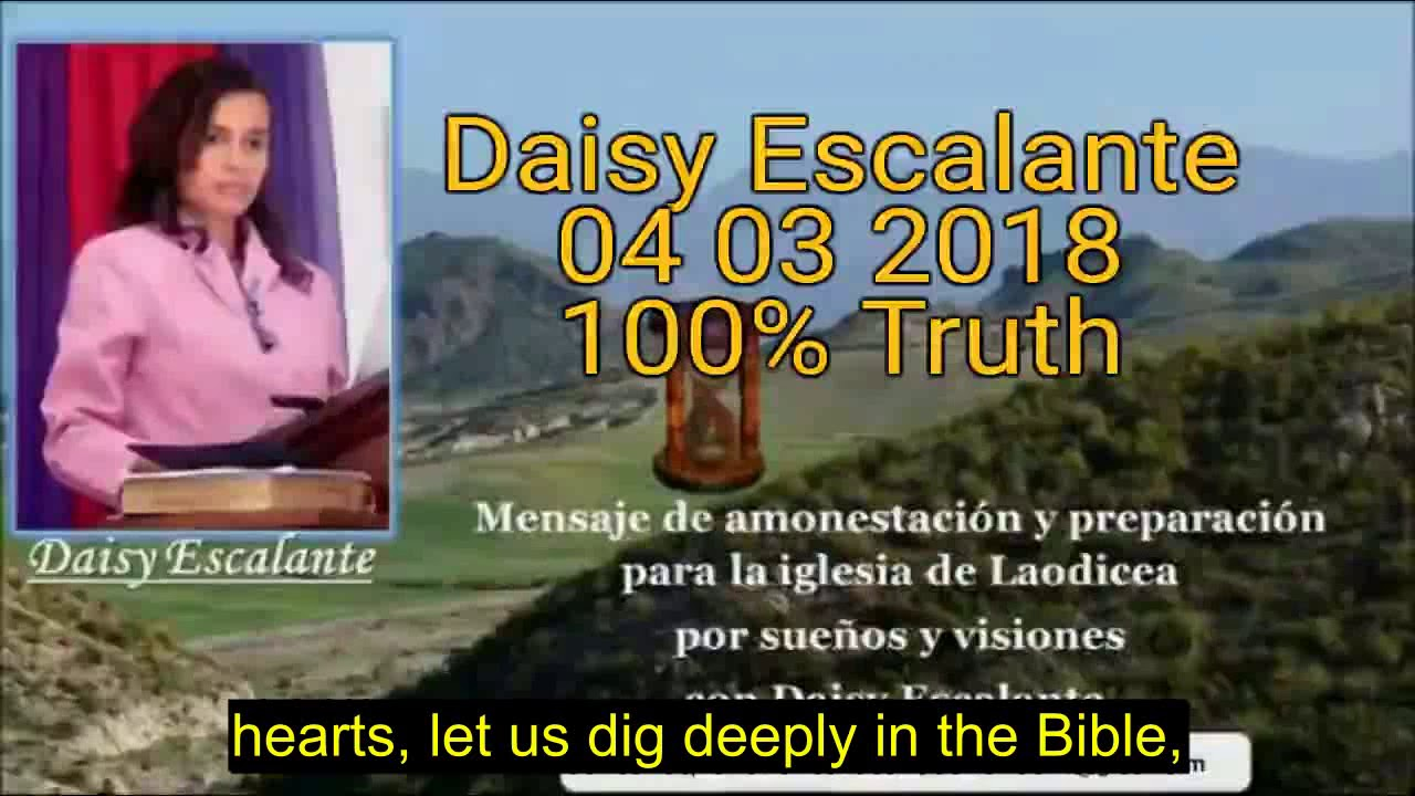 EN - VISIONS OF THE END - Daisy Escalante - 04th 03 2018 SDA out of the cities